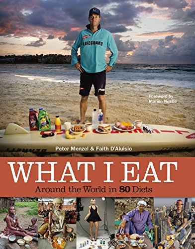 What I Eat: Around the World in 80 Diets (Best Diet In The World For Health)