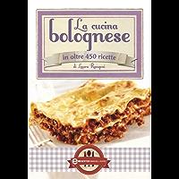 La cucina bolognese (eNewton Manuali e Guide) (Italian Edition)