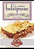 La cucina bolognese (eNewton Manuali e Guide)
