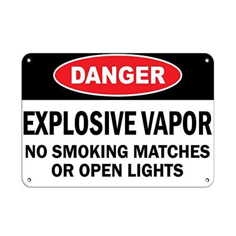 Danger Eplosive Vapor No Smoking, Matches or Open Lights ...