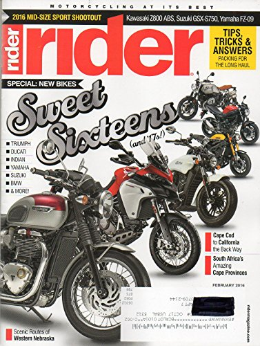 Rider February 2016 Magazine Motorcycling At Its Best CAPE COD TO CALIFORNIA THE BACK WAY South Africa's Amazing Cape Provinces SCENIC ROUTES OF WESTERN NEBRASKA (Answer Dirt Bike Helmet)