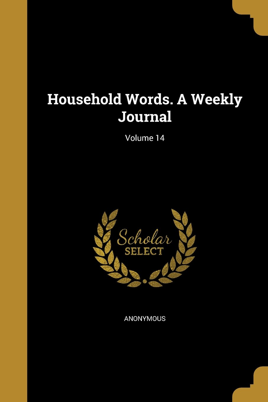Download Household Words. a Weekly Journal; Volume 14 pdf