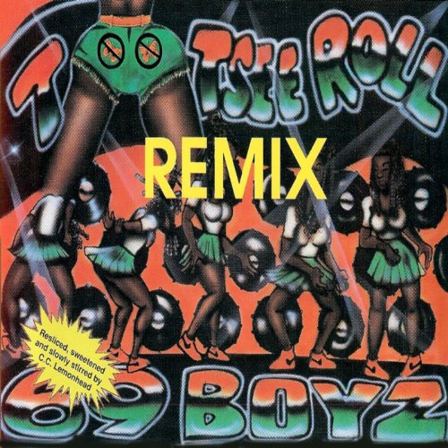 Tootsie Roll Remix -