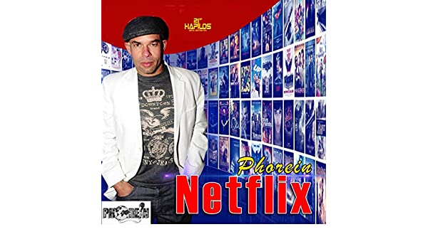 Netflix de Phorein en Amazon Music - Amazon.es