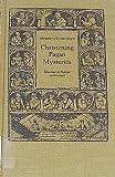 Christening Pagan Mysteries, Marjorie O. Boyle, 0802055257