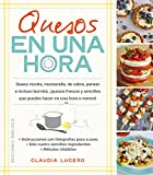 Quesos en una hora (Spanish Edition)