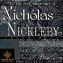 Nicholas Nickleby [Classic Tales Edition] Hörbuch von Charles Dickens Gesprochen von: B. J. Harrison