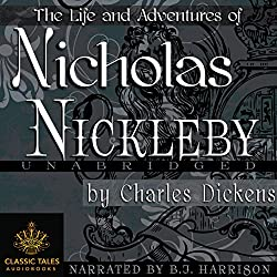 Nicholas Nickleby [Classic Tales Edition]