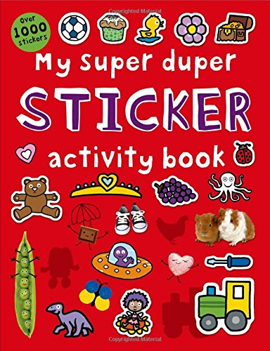 My Super Duper Sticker Activity Book: with Over 1000 Stickers (Color and Activity Books)