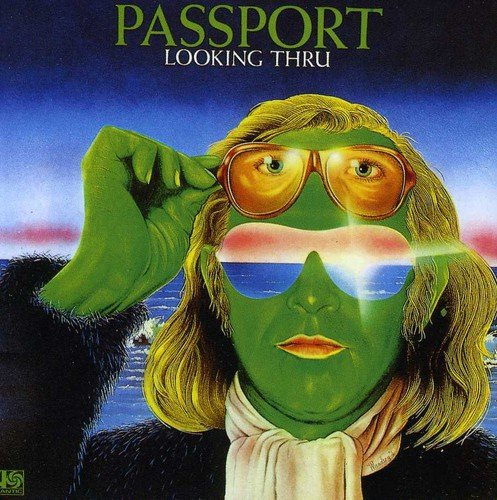 Passport, Looking Thru (Return Of The Headhunters)