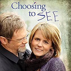 Choosing to SEE