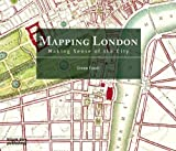 img - for Mapping London: Making Sense of the City by Foxell, Simon (December 4, 2007) Hardcover book / textbook / text book