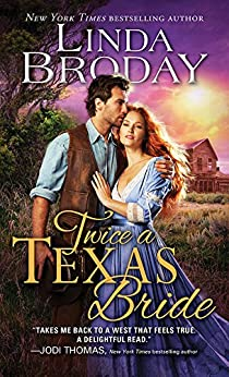 Twice a Texas Bride (Bachelors of Battle Creek Book 2) by [Broday, Linda]