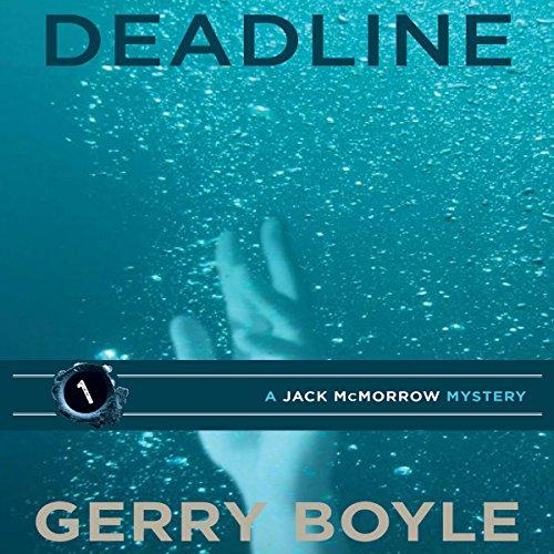 Deadline: Jack McMorrow Mystery, Book 1
