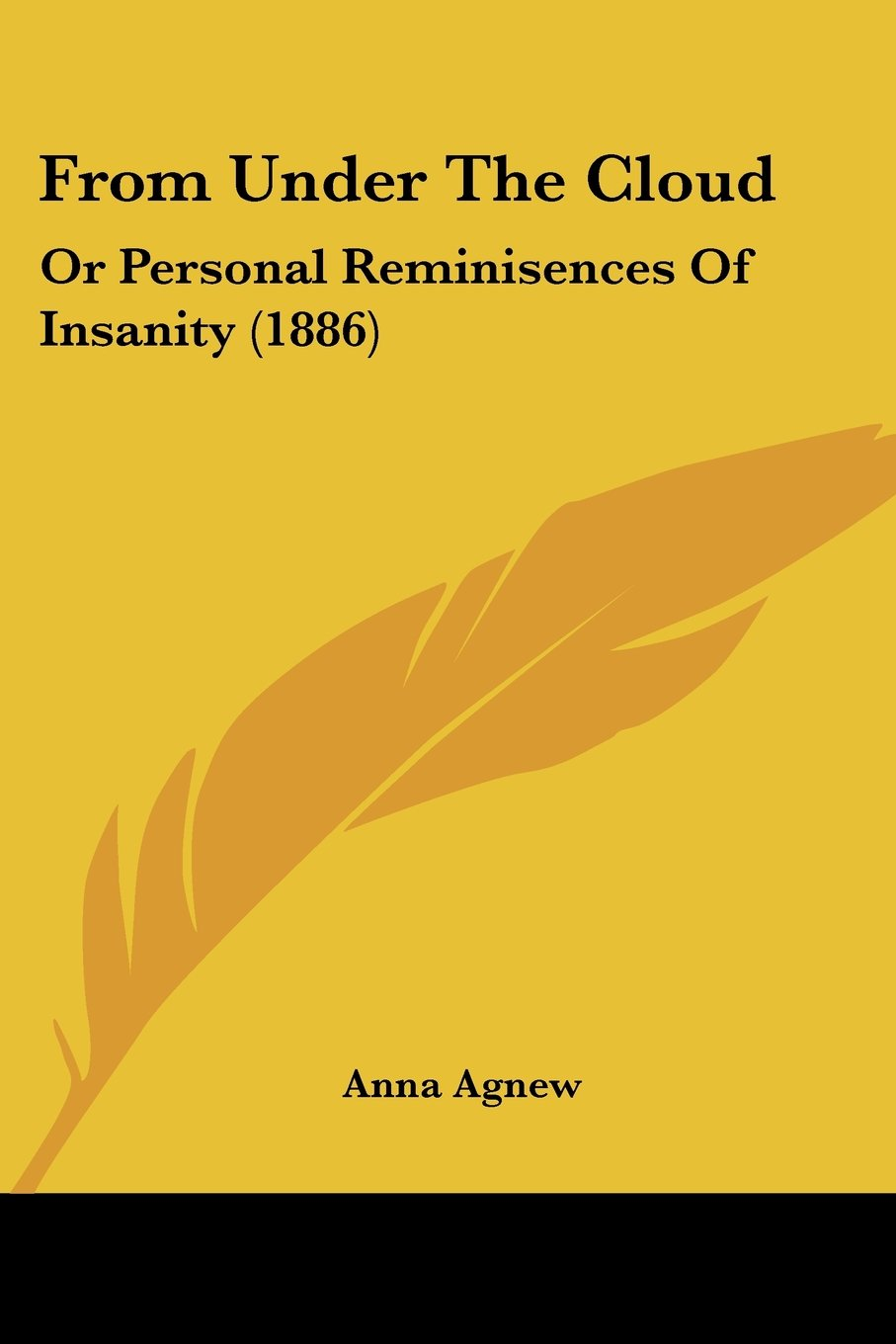 Read Online From Under The Cloud: Or Personal Reminisences Of Insanity (1886) pdf epub