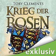 Hochverrat (Krieg der Rosen 3) Hörbuch von Toby Clements Gesprochen von: Detlef Bierstedt