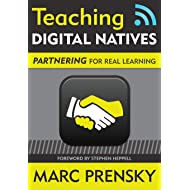 Teaching Digital Natives: Partnering for Real Learning