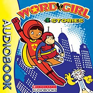 The Adventures of Word Girl Collection Audiobook