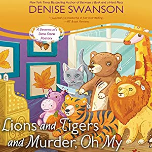 Lions and Tigers and Murder, Oh My Audiobook