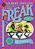 The Fabulous Furry Freak Brothers Omnibus by Shelton, Gilbert(October 27, 2008) Paperback