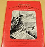 Victorian Illustrated Books : The Heyday of Wood-Engraving, 1850-1870, Goldman, Paul, 1567920144
