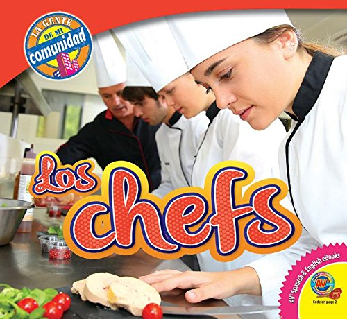 Read Online Los Chefs / Chefs (Av2 Let's Read! People in My Community) (English and Spanish Edition) pdf epub
