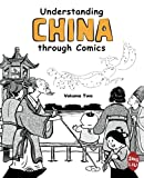 Understanding China Through Comics, Volume 2, Jing Liu, 0983830835