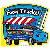 Food Trucks!: A Lift-the-Flap Meal on Wheels!