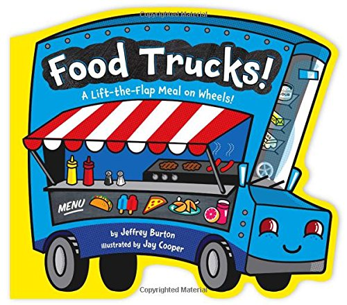 Food Trucks!: A Lift-the-Flap Meal on (Taco Board)