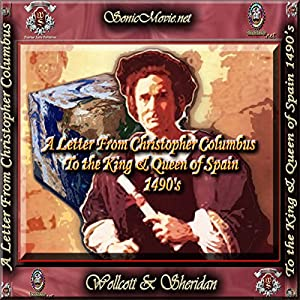 A Letter From Christopher Columbus to the King & Queen of Spain, 1490's Audiobook