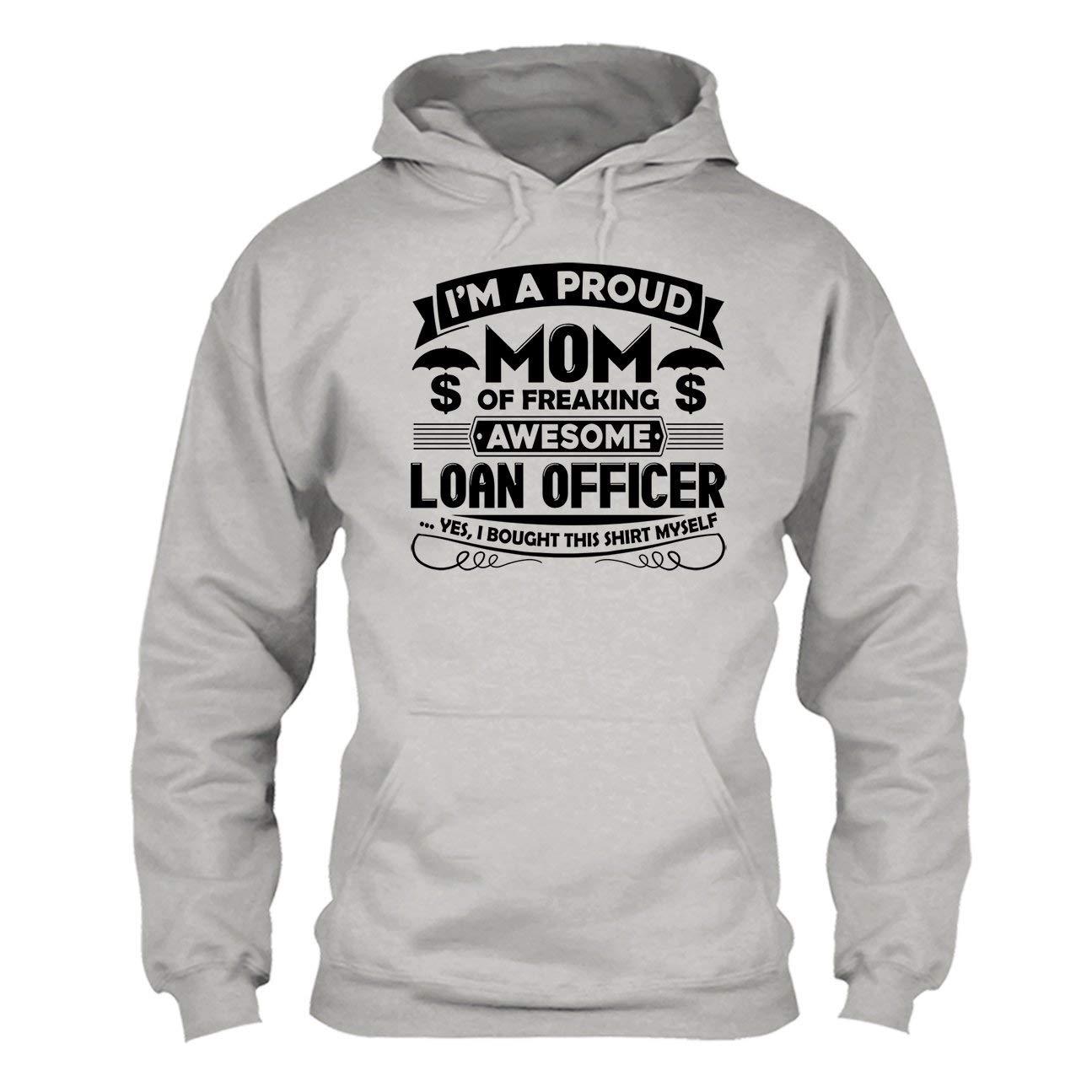 Awesome Loan Officer Mom Tee Shirt Sweatshirt Hoodie