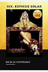 XIX. Esfinge Solar.: Memorias de Vamp Iris Atma Ra; Mujer & Romance (Derk nº 2) (Spanish Edition) Kindle Edition