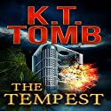 The Tempest Audiobook by K.T. Tomb Narrated by Fred Kennedy
