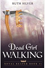 Dead Girl Walking (Royal Reaper) (Volume 1) Paperback