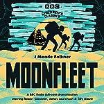Moonfleet (BBC Children's Classics) | J. Meade Falkner