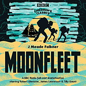 Moonfleet (BBC Children's Classics) Audiobook
