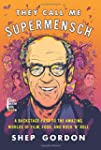 They Call Me Supermensch: A Backstage...