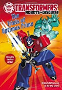 Transformers Robots in Disguise: The Trials of Optimus Prime