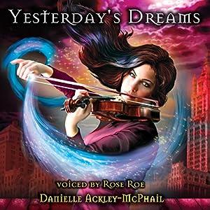 Yesterday's Dreams Audiobook