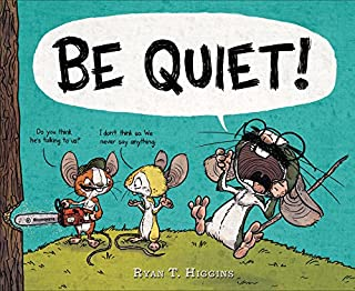 Book Cover: BE QUIET!