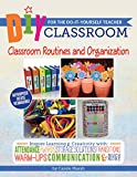 This 6-book series is a winner of Learning Magazine's 2011 Teachers' Choice Award for the Classroom!Introducing the DIY Classroom: Classroom Routines and Organization for the Do-It-Yourself Teacher - smart, teacher-tested ideas, templates and lesson ...
