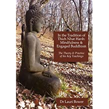 In the Tradition of Thich Nhat Hanh: Mindfulness and Engaged Buddhism  *** Top 3 Book ***