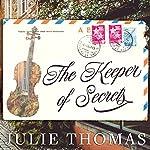 The Keeper of Secrets: A Novel | Julie Thomas