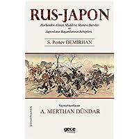 Rus-Japon Harbinden Alınan Maddi ve Manevi Dersler ve Japonların Başarılarının Sebepleri