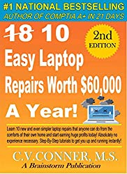 18/ 10 Easy Laptop Repairs Worth $60,000 A Year (English Edition)