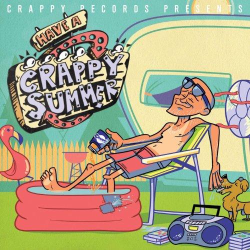 Crappy Records Presents: Have ...