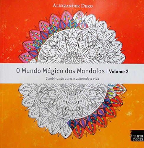 O Mundo Mágico das Mandalas - Volume 2