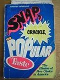 Snap, Crackle, and Popular Taste, Jeffrey Schrank, 0440571553