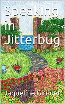 Speaking in Jitterbug by [Girdner, Jaqueline]