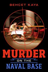 Murder on the Naval Base Kindle Edition